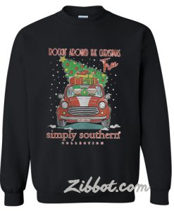 Rockin around the Christmas tree sweatshirt