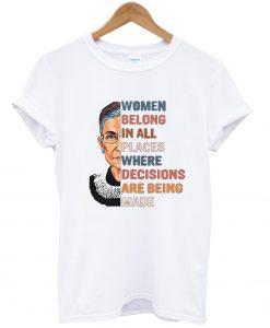Women belong in all 2 T Shirt
