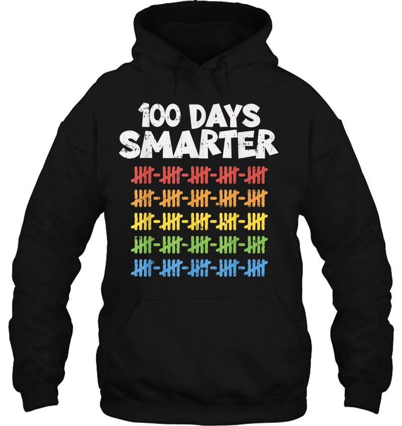 100 Days Smarter 100Th Day Of School Rainbow hoodie
