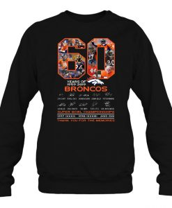60 Years Of 1959-2019 Broncos sweatshirt