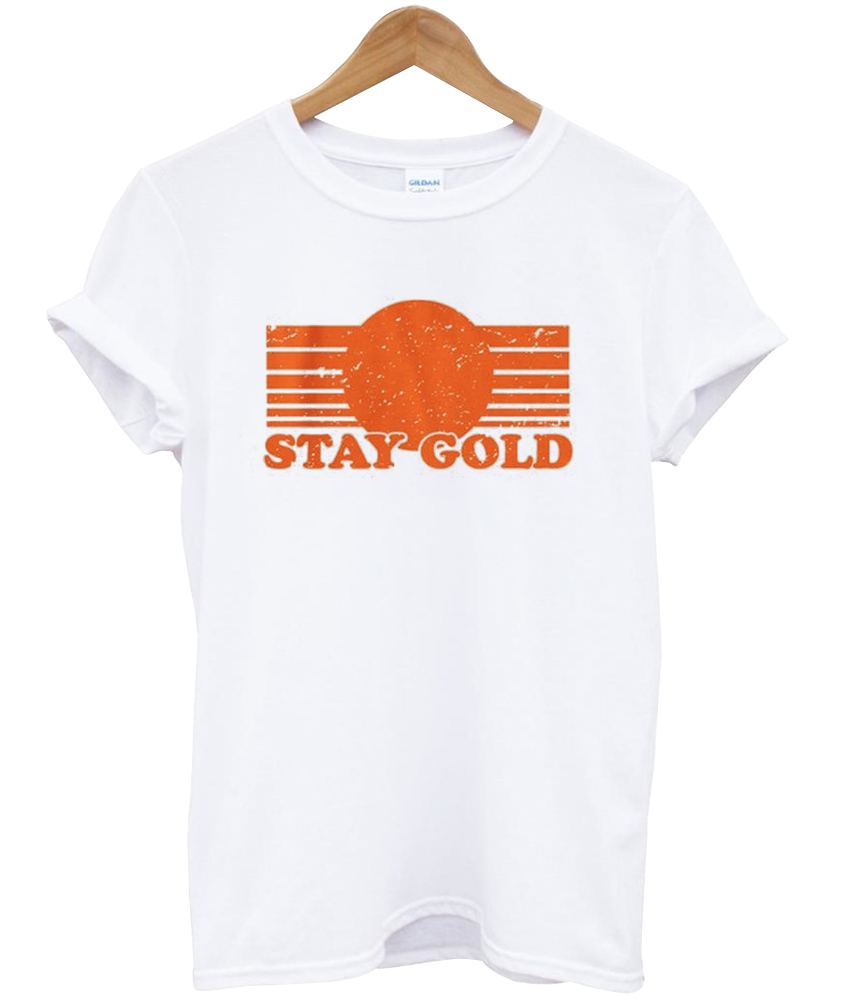 Stay Gold T Shirt