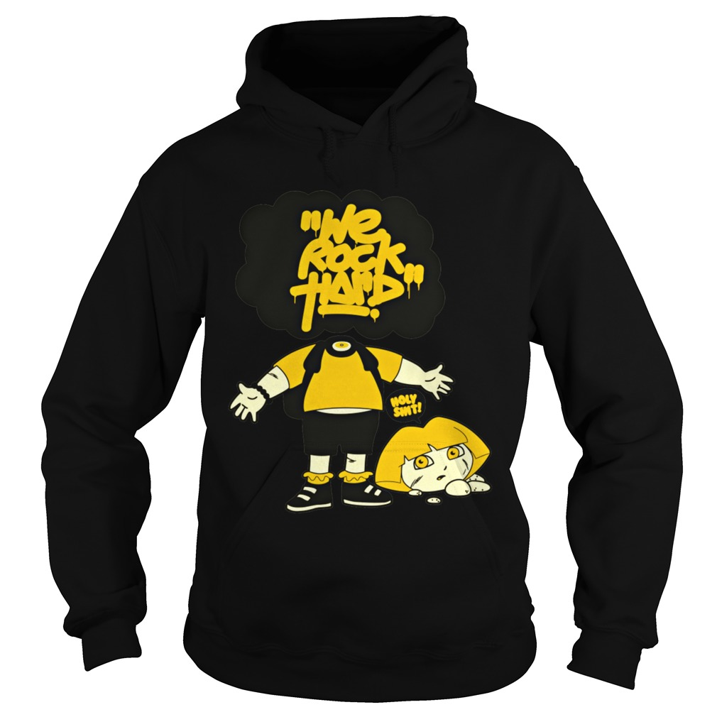 We Rock Hard hoodie