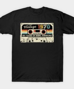 Vintage 1970 50 Years Of Being Awesome T-Shirt