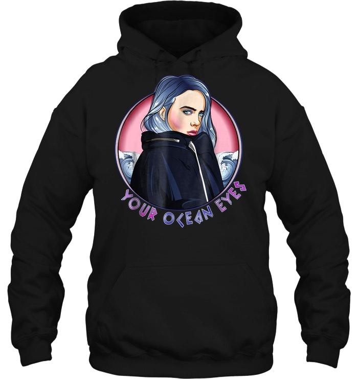 Your Ocean Eyes Billie Eilish hoodie