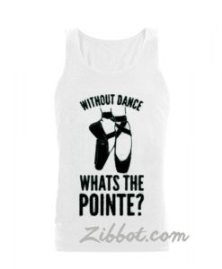 without dance tanktop
