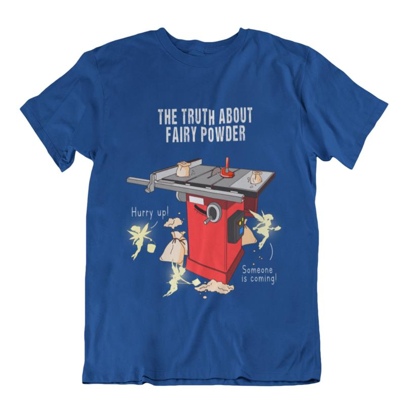 The truth about fairy powder t shirt