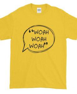 Woah Woah Woah Peter Kavinsky To All The Boys I've Loved Before T Shirt